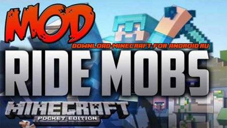 ��� Ride Any Mob ��� Minecraft PE 0.9.5 � 0.10.0