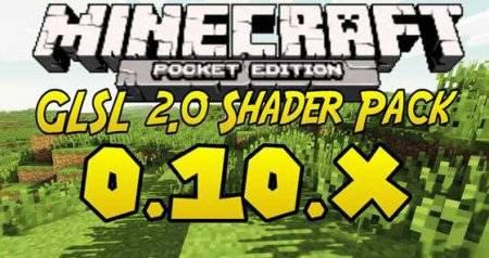 Шейдер-пак GLSL 2.0 для Minecraft PE 0.10.0 и 0.10.4
