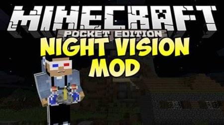 Мод Night Vision Mod для Minecraft PE 0.10.0 - 0.10.4