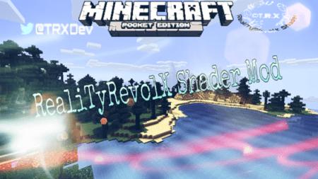 Шейдеры RealiTyRevolX для Minecraft PE 0.10.0 - 0.10.4