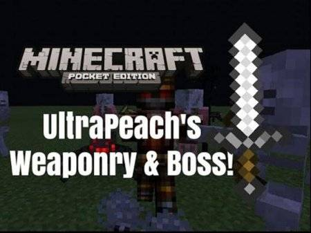 Мод UltraPeach's Weaponry & Boss для MCPE 0.10.4 и 0.10.0