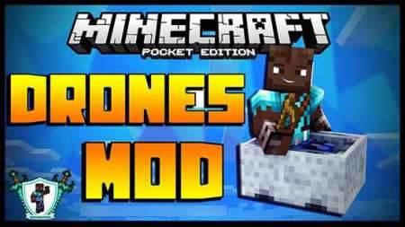 Мод Дрон - беспилотник для Minecraft PE