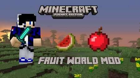 Мод Fruit World - новые фрукты в Майнкрафт PE