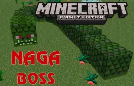 Мод Naga Boss для Minecraft PE
