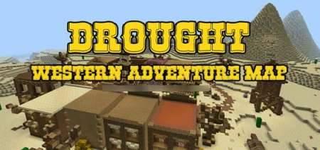 Карта Drought - приключения на Дикий Западе в Pocket Edition