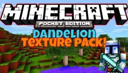 �������� Dandelion Texture Pack ��� MCPE