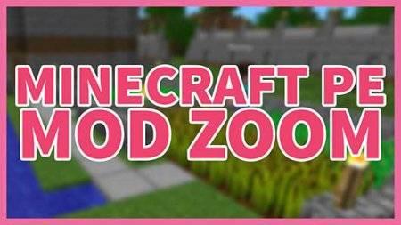 Мод ZoomPlus v0.2 - Зум Плюс для Minecraft PE