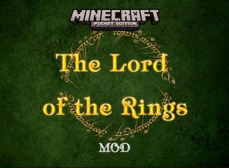 Мод The Lord of the Rings для Minecraft PE