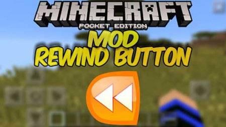Мод Rewind - Машина времени в Minecraft PE