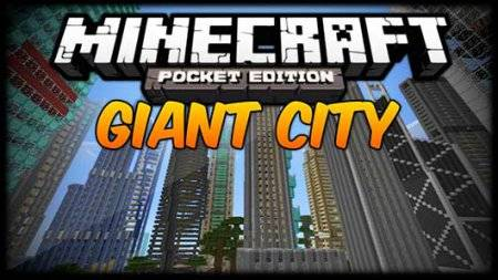 My Gigantic City - Мега город в Minecraft PE