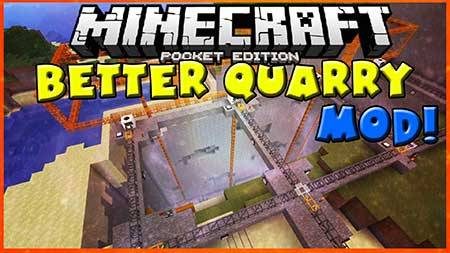 Мод Better Quarry для Майнкрафт PE