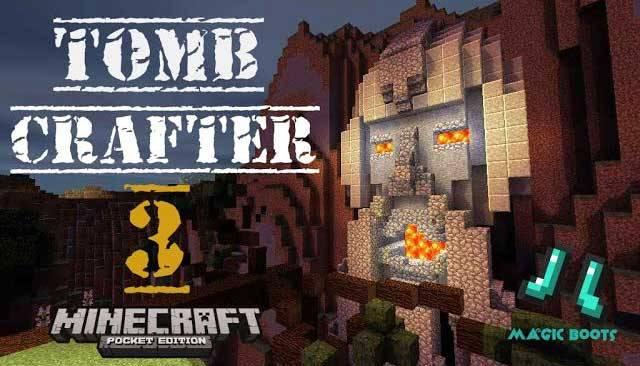 Карта Tomb Crafter 3 для Minecraft PE