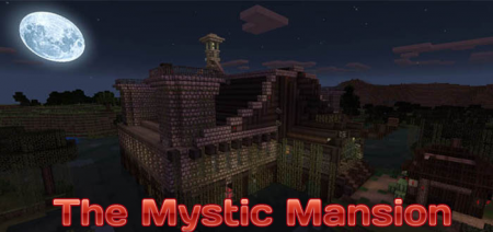 Карта The Mystic Mansion [Adventure] для Minecraft PE