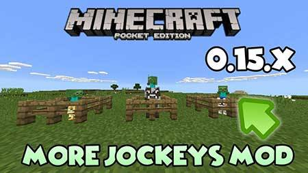 More Jockeys Mod для Minecraft PE