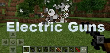 Мод Electric Guns для Minecraft PE