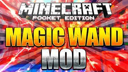 Mod Magic Wand for Minecraft PE