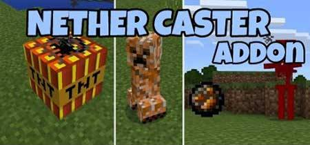 Mod The Nether Caster for Minecraft PE
