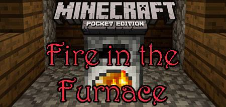 Текстуры Fire in the Furnace для Minecraft PE