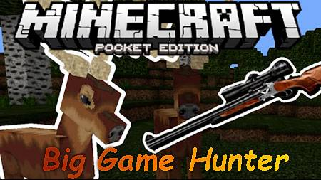 Карта Big Game Hunter для Minecraft PE