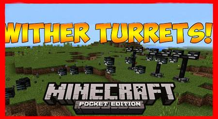 Мод Wither Turrets для Minecraft PE