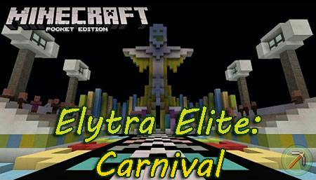 Карта Elytra Elite: Carnival для Minecraft PE