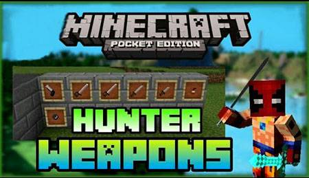 Мод Hunter Weapons для Minecraft PE