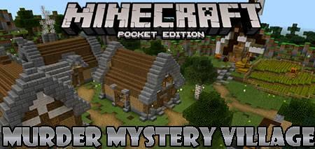 Карта Murder Mystery Village для Minecraft PE