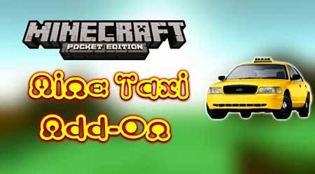 Мод Mine-taxi для Minecraft PE