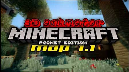Карта 3D Animator Studio для Minecraft PE