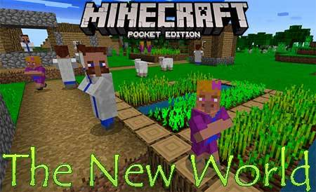 Мод The New World для Minecraft PE