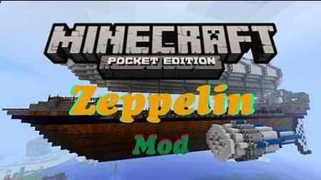 Мод Zeppelin для Minecraft PE