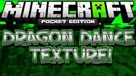 Текстуры Dragon Dance для Minecraft PE