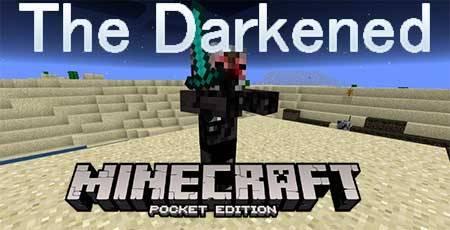 Мод The Darkened для Minecraft PE