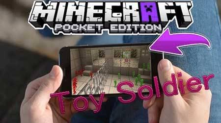 Мод Toy Soldier для Minecraft PE