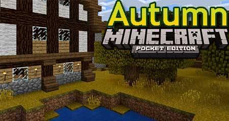 Текстуры Autumn для Minecraft PE