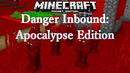 Мод Danger Inbound: Apocalypse Edition для Minecraft PE
