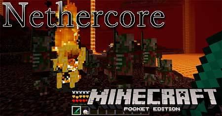 Мод Nethercore для Minecraft PE