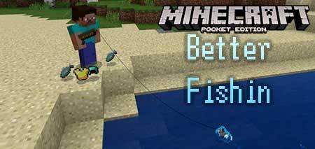 Мод Better Fishin для Minecraft PE