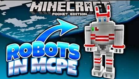 Мод Robots для Minecraft PE