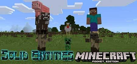 Мод Solid Entities для Minecraft PE