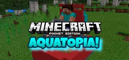 Мод Aquatopia для Minecraft PE