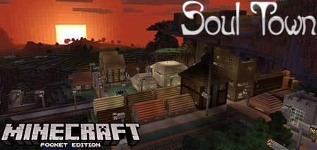 Карта Soul Town для Minecraft PЕ