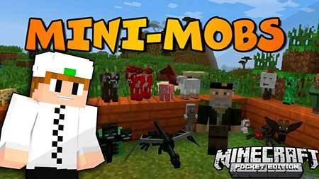 Мод Mini Mobs для Minecraft PE