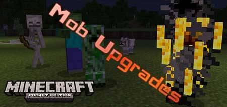 Мод Mob Upgrades для Minecraft PE