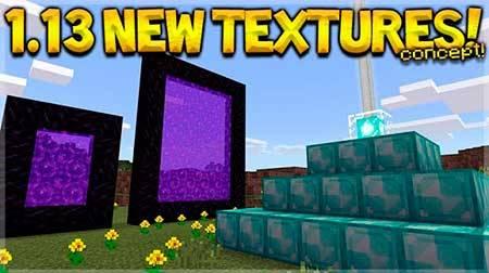 Minecraft 1.13 Textures (Concept) для Minecraft PE