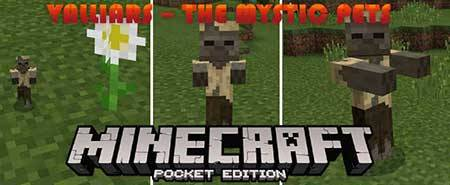 Мод Valliars – The Mystic Pets для Minecraft PE