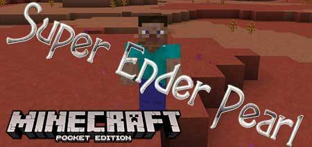 Мод Super Ender Pearl для Minecraft PE