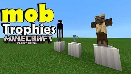 Мод Mob Trophies для Minecraft PE