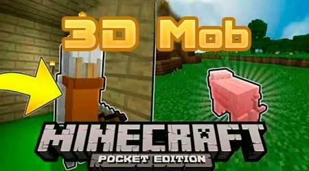 Текстуры 3D Mob для Minecraft PE