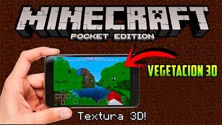 Текстуры 3D Vegetation для Minecraft PE